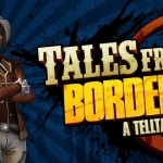 Видео прохождение Tales from the Borderlands: A Telltale Games Series